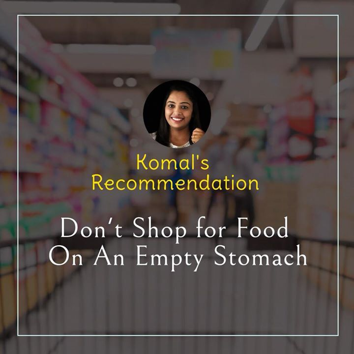 A piece of advice. To make the best healthiest choice for yourself make sure your body is fully nourished while you go for shopping. #shopping #smartly #smartshopping #shopsmart #healthychoice