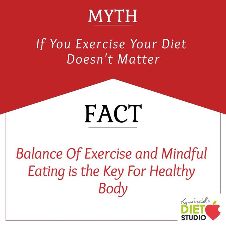 #mythfacts #facts #exercise #mindfuleating #healthybody #health