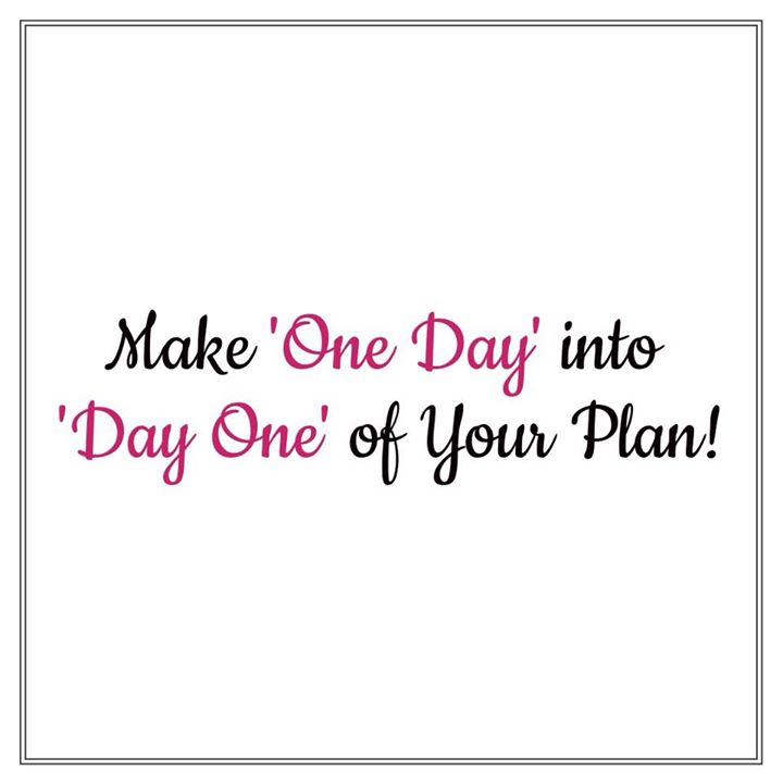 Make one day into day one of your plan. #planning #health #fitness #fit #workout #healthylifestyle