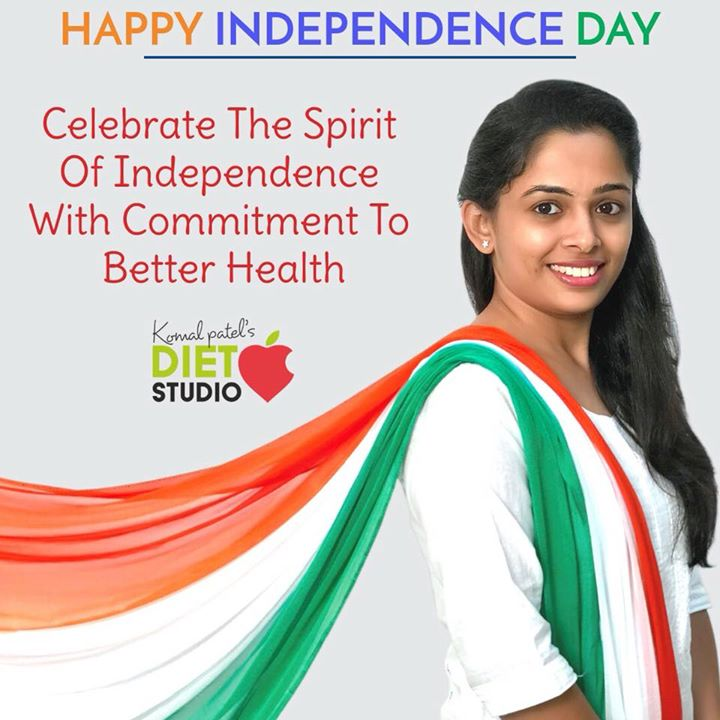 Komal Patel,  independence, independenceday, freedom, health, healthy
