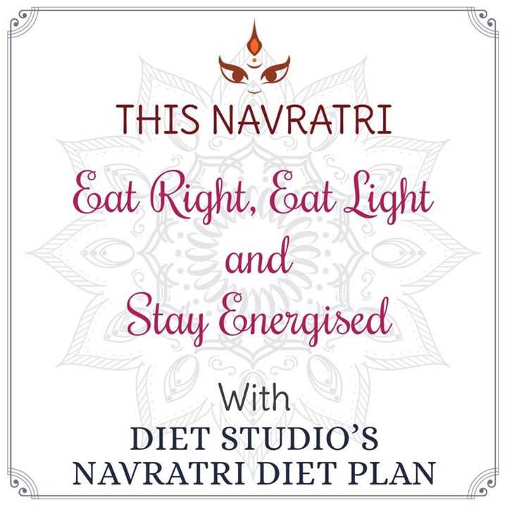 Navratri is around the corner. For healthy Navratri diet plans which will keep you energetic look out for this space. #navratri #navratriplan #navratridiet #fasting #navratrifast #dietstudio #healthyplans #healthydiet