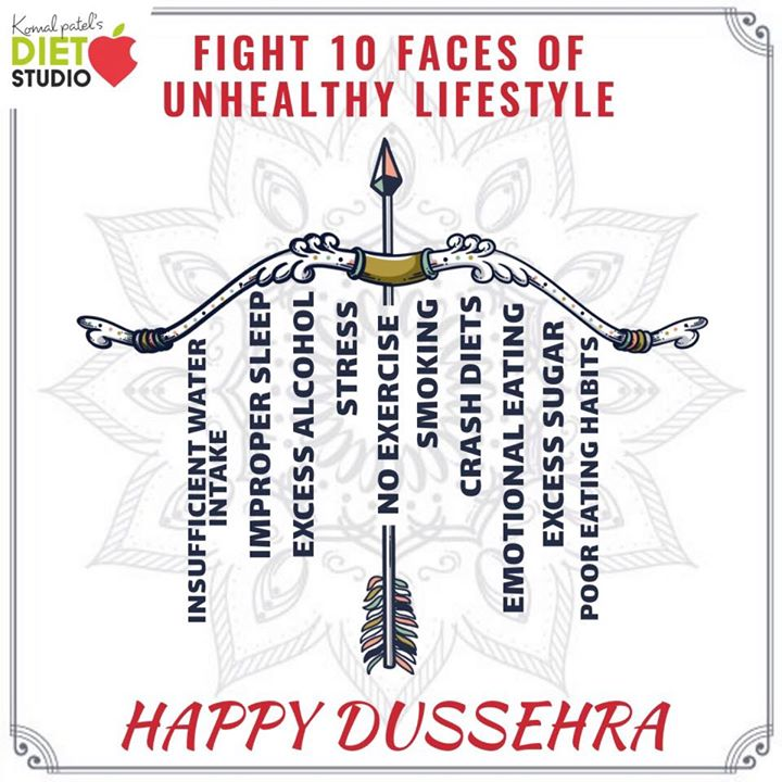 Happy Dussehra  Win all the evils of unhealthy lifestyle with a fit and healthy lifestyle . #dussehra #health #komalpatel #dietstudio #celebration