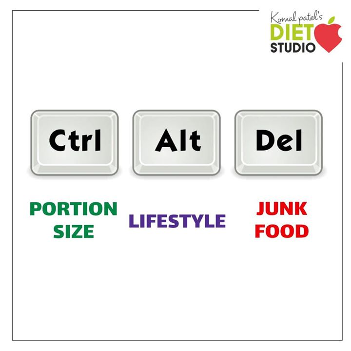 Time to get back to health routine. Control your portion size Alter your lifestyle  Delete junk food  #health #healthylifestyle #dietstudio #diet #dietclinic #komalpatel