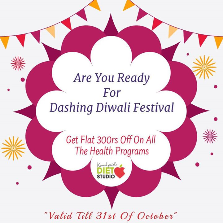 Diwali is round the corner. Make this Diwali fitter and healthier with eating balanced and lose some extra weight to make this Diwali dashing . #diwali #feativeoffer #diet #dietplan #dietclinic #komalpatel #dietitian #diabeticeducator