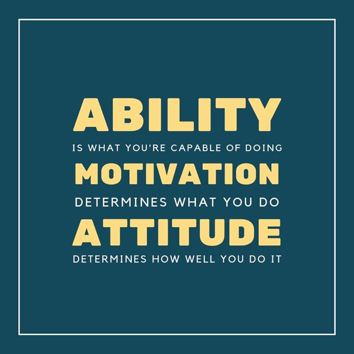 #mondaymotivation #ability #motivation #attitude