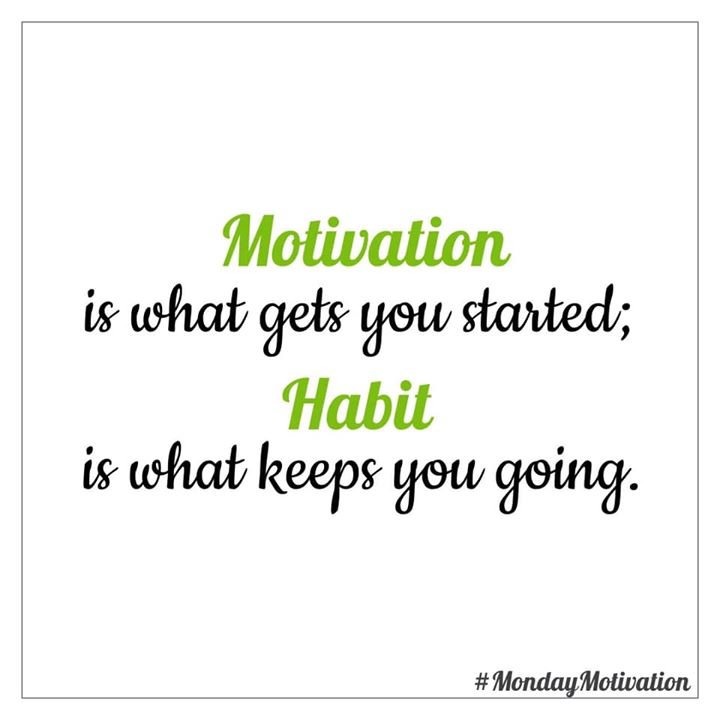 #mondaymotivation  #motivation #habit #healthyhabits