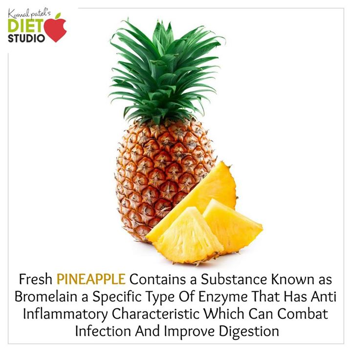 Komal Patel,  pineapple, benefits, enzyme, digestion, health, seasonalfruit, fruits