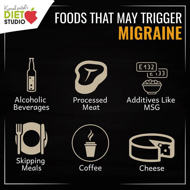 Komal Patel,  migraine, food, cheese, alcohol, additives, skippingmeal