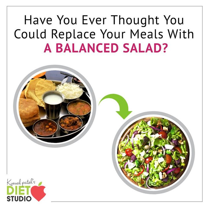 In this busy schedule a meal can be substituted with a balanced salad but should have all the nutrients in right proportion. #diet #healthyeating #eatingclean #cleaneating #health #healthyfood #food #recipes #healthyrecipes #fit #fitness #lifestyle #healthylifestyle #lifestylechange #goodfood #goodvibes #dietitian #komalpatel #nutrition #nutrionist #ahmedabad #dietclinic #weightmanagment #weightloss #fatloss #healthfirst #balancediet #balancedfood #cooking #dietplan #lifeofdietitian #healthicon