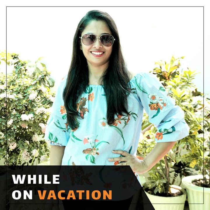 Komal Patel,  vacation, healthyvacation, vacationfood, vacationtips, healthwhileonvacation