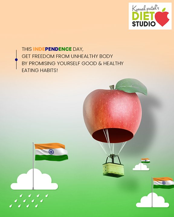 This Independence day, get freedom from unhealthy body by promising yourself good & healthy eating habits!   #HappyIndependenceDay #IndependenceDay19 #IndependenceDay #IndependenceWeek #Celebration #15thAugust #Freedom #India #komalpatel #diet #goodfood #eathealthy #goodhealth