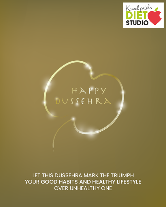 Let this Dussehra mark the triumph your good habits and healthy lifestyle over unhealthy one  #HappyDussehra #Dussehra #Dussehra2019 #Vijayadashami #Festival #komalpatel #diet #goodfood #eathealthy #goodhealth