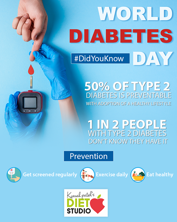 1 in 2 people doesn't know that they have Type 2 #diabetes. Let's promote the idea of regular check-ups to prevent complications.  #WorldDiabetesDay #komalpatel #diet #goodfood #eathealthy #goodhealth