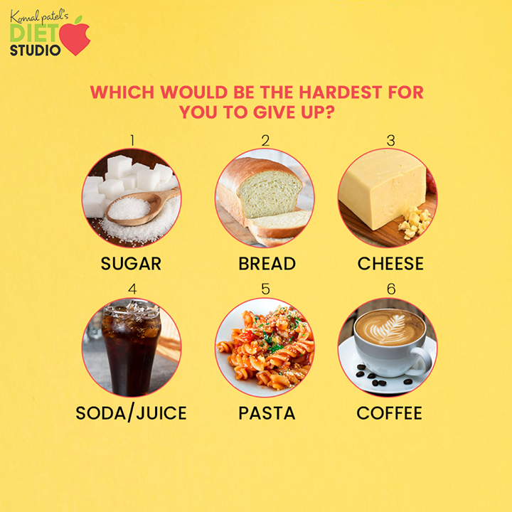 Which would be the hardest for you to give up?  #komalpatel #diet #goodfood #eathealthy #goodhealth