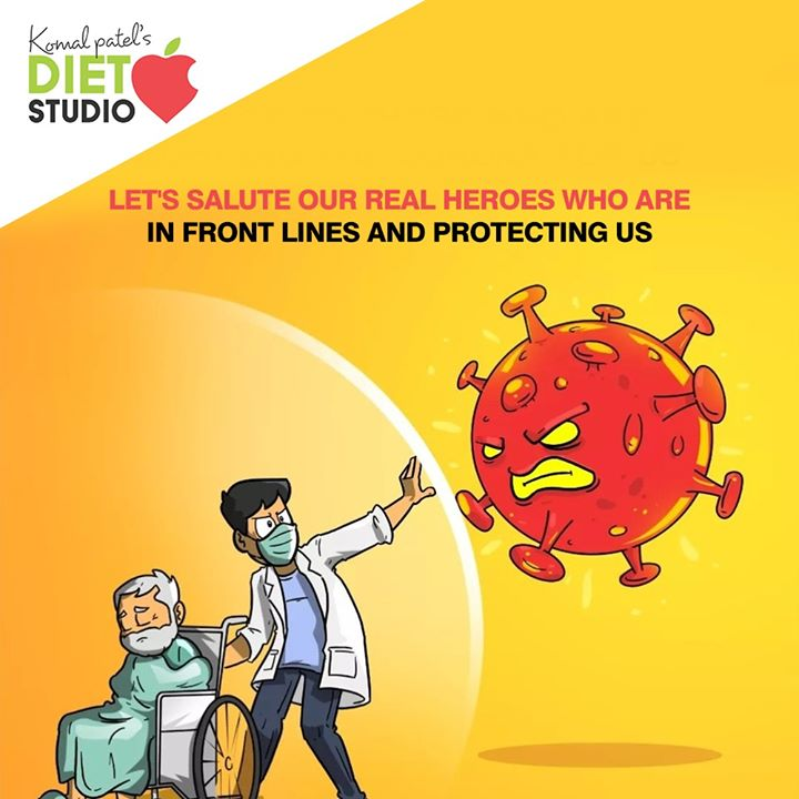 Let's salute our real heroes who are in front lines and protecting us  #COVID19 #StayIndoor #StaySafe #komalpatel #onlineconsultation #dietitian #ahmedabad #dietclinic #dietplan #weightloss #pcos #diabetes #immunitydietplan