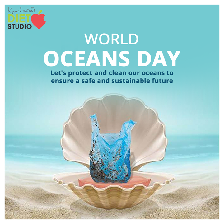 Let's protect and clean our oceans to ensure a safe and sustainable future  #WorldOceansDay #WorldOceansDay2020 #OceansDay #komalpatel #onlineconsultation #dietitian #ahmedabad #dietclinic #dietplan #weightloss #pcos #diabetes #immunitydietplan