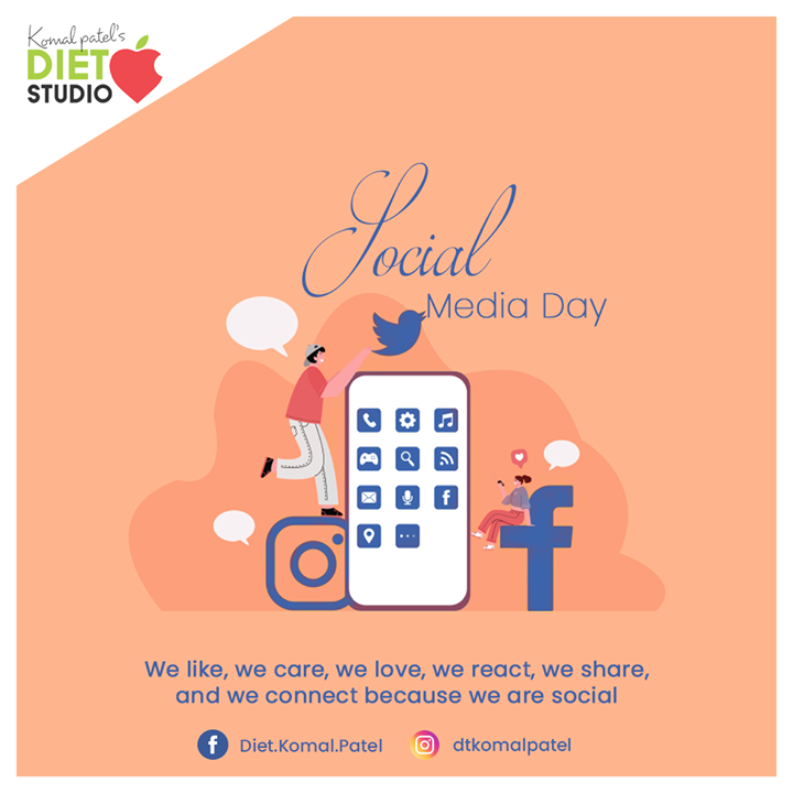 We like, we care, we love, we react, we share, and we connect because we are social.  #SocialMediaDay #SocialMediaDay2020 #WorldSocialMediaDay  #SocialMedia #komalpatel #diet #goodfood #eathealthy #goodhealth