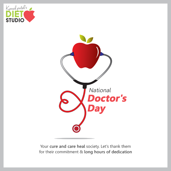 Your cure and care heal society. Let's thank them for their commitment & long hours of dedication.  #DoctorsDay #NationalDoctorsDay #Doctorsday2020 #HappyDoctorsDay  #komalpatel #diet #goodfood #eathealthy #goodhealth