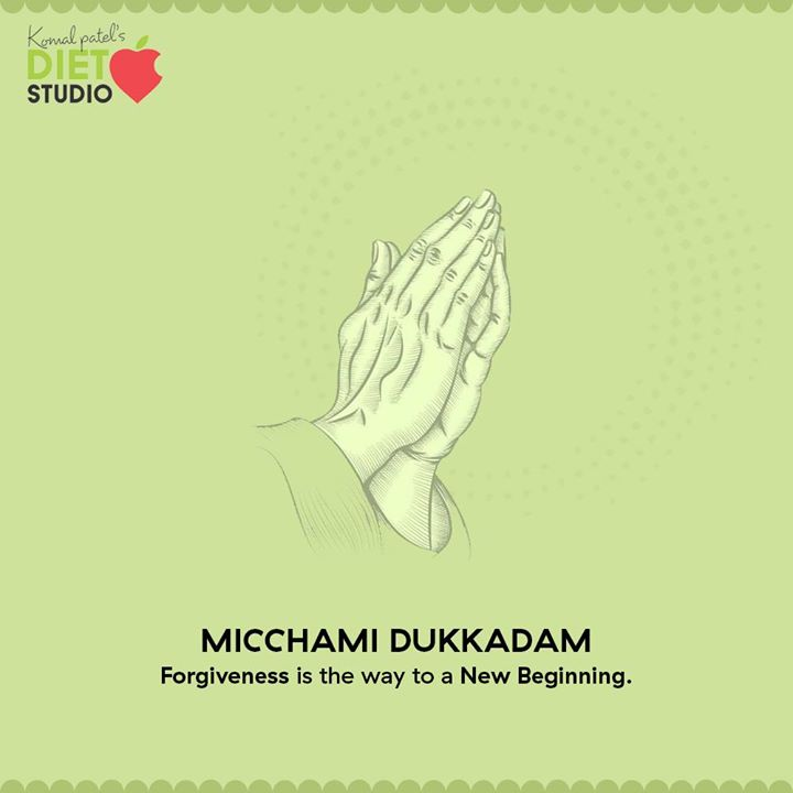 Forgiveness is the way to a new beginning.  #MicchamiDukkadam #Samvatsari #Samvatsari2020 #komalpatel #diet #goodfood #eathealthy #goodhealth