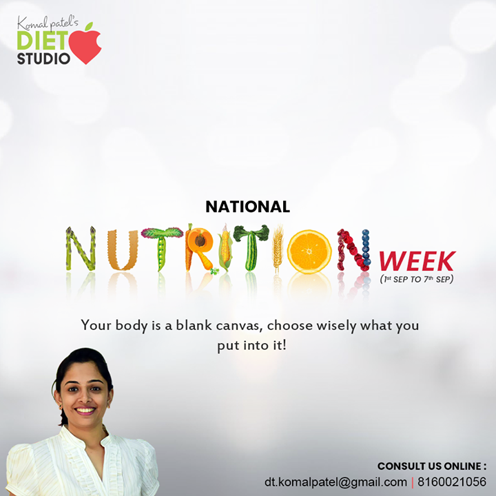 Nutrition Week is observed throughout the country from 1st to 7th of September. The main objective of this week is to create awareness among people about the importance of nutrition and a balanced diet. Consult us online Mail: dt.komalpatel@gmail.com  Or  Contact us on 8160021056   #komalpatel #diet #goodfood #eathealthy #goodhealth