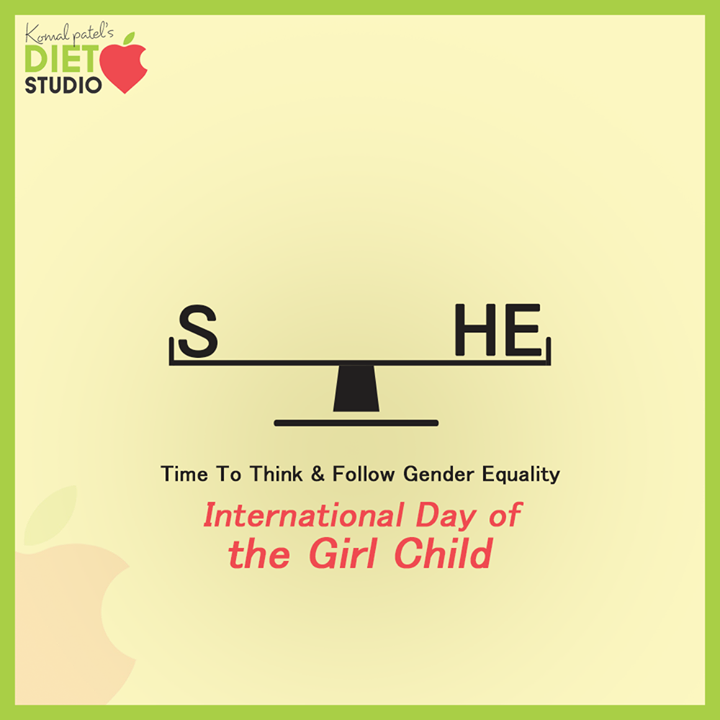 Time to think & follow gender equality  #InternationalGirlChildDay #InternationalDayOfTheGirlChild #EmpowerGirls #GirlChildDay #GirlChild #DayOfGirls #KomalpPatel #Diet #GoodFood #EatHealthy #GoodHealth #DietPlan #DietConsultation