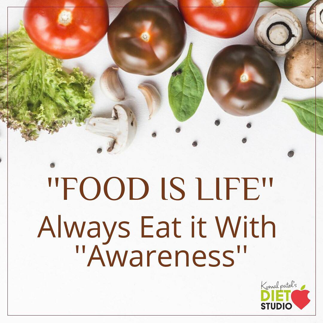 Everyday we consume and use food, often never knowing exactly what we are eating or how it arrived on our plate. So it necessary to eat food with awareness in terms of nutrition, and mindful eating.  #food #awarness #healthyeating #eatsmart #eatright #mindfuleating #foodstagram #healthyfood
