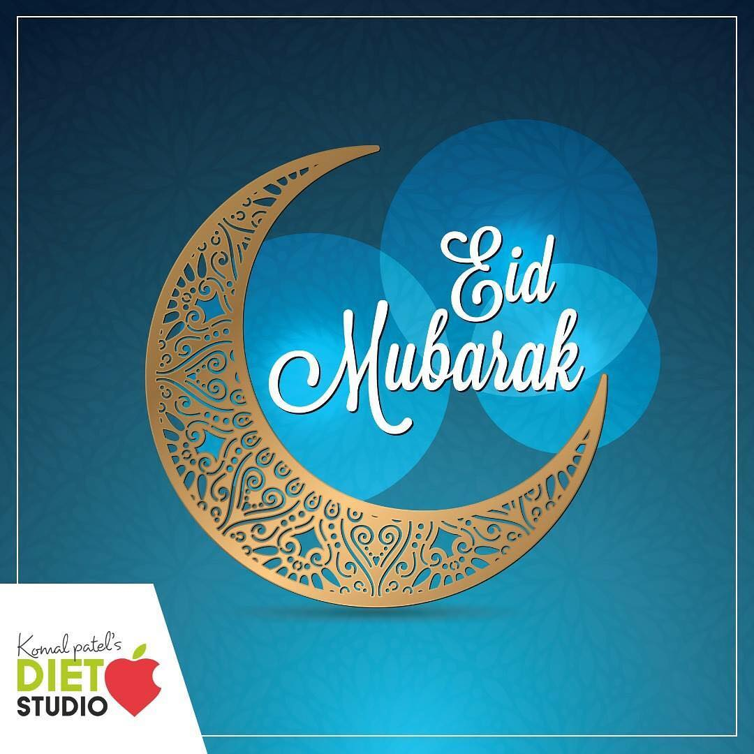 Eid Mubarak #happyeid #eathealthy #eaclean #festivals #celebrations #bonding #love #health #fitness