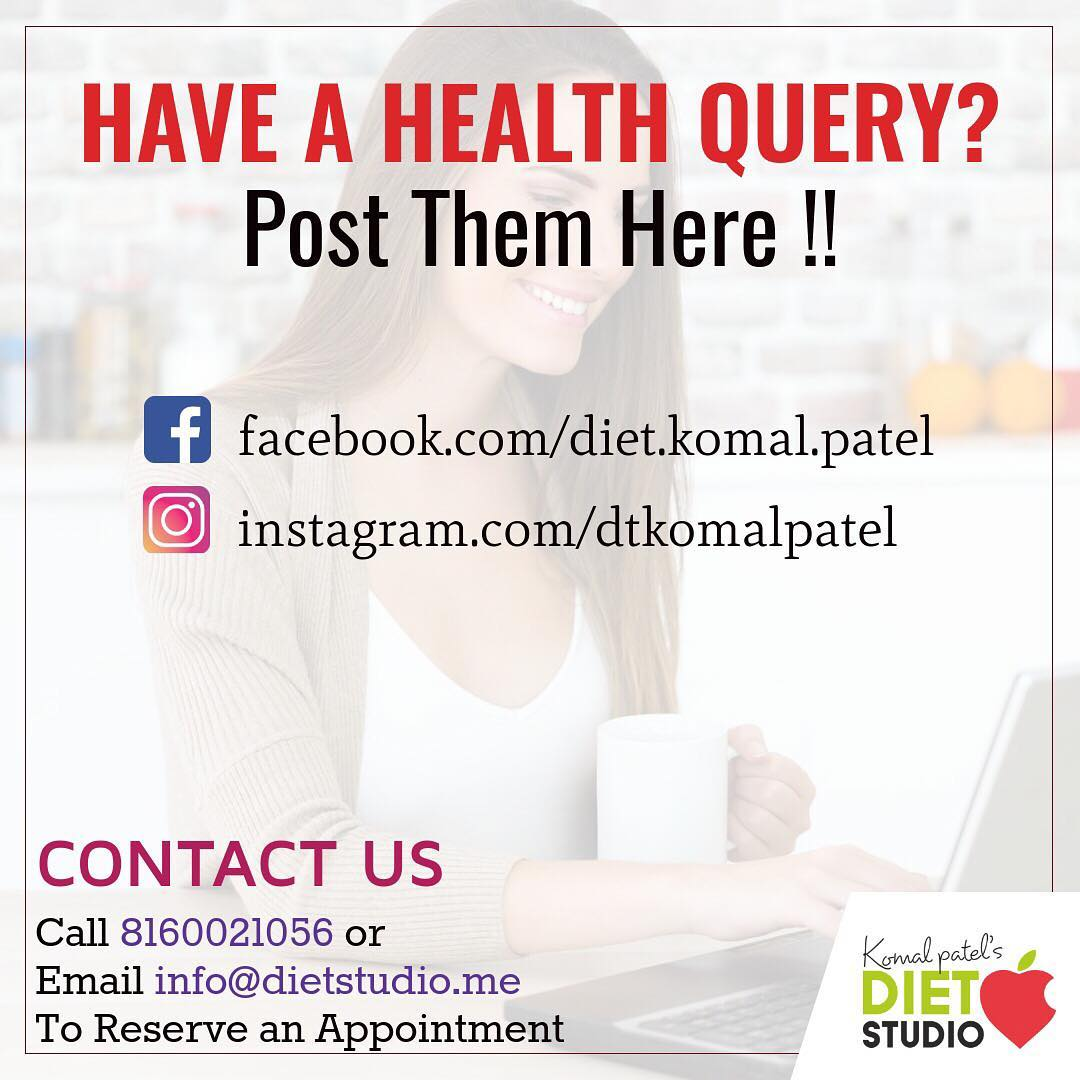 Have any health query?  Plz write it in comments. We are happy to nutrieducate you. #diet #dietstudio #nutrition #health #nutrieducation #dietitian