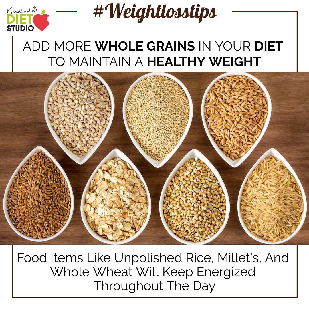 Add Whole Grains to Your Meals. Start with breakfast. Choose whole grains over refined items. Add millets, whole grain flour, oats in your daily diet to maintain a healthy weight.  #weightlosstips #wholegrain #grains #healthyweight