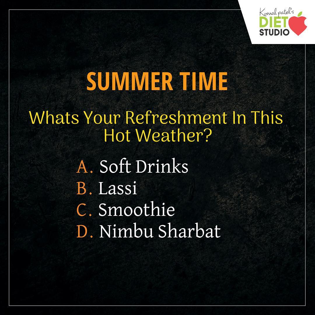 What's your refreshment??? Write your answer in comment section  #diet #healthyeating #eatingclean #cleaneating #health #healthyfood #food #recipes #healthyrecipes #fit #fitness #lifestyle #healthylifestyle #lifestylechange #goodfood #goodvibes #dietitian #komalpatel #nutrition #nutrionist #ahmedabad #dietclinic #weightmanagment #weightloss #fatloss #healthfirst
