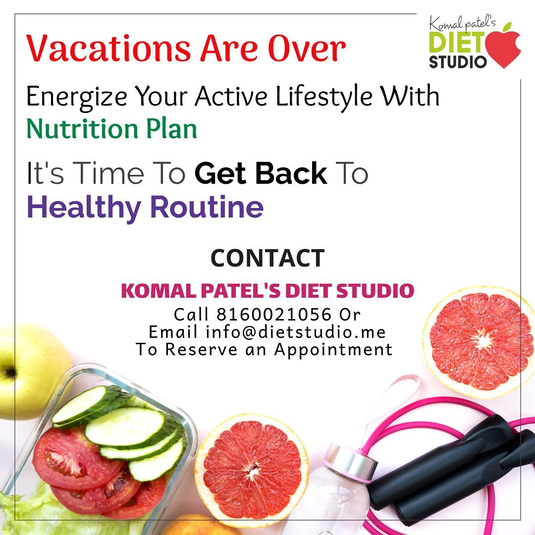 Summer breaks are over and times to follow the healthy routine. 1. Want more stamina and energy  2. Want to lose weight  3. Or want to follow a healthy lifestyle  Energise your lifestyle with customised diet plan  #komalpatel #diet #dietstudio #dietclinic #dietplan #weightloss #healthylifestyle