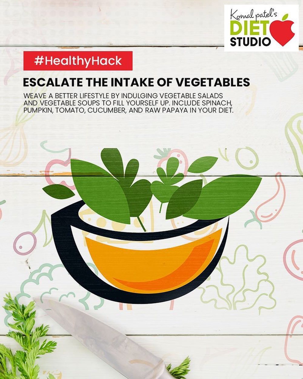 Include more vegetables. Weave a better lifestyle by indulging vegetable salads and vegetable soups to fill yourself up. Include spinach, pumpkin, tomato, cucumber, and raw papaya in your diet.  #HealthyHack #komalpatel #diet #goodfood #eathealthy #goodhealth