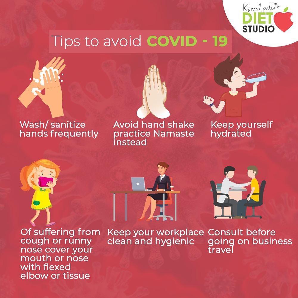 Tips to avoid COVID - 19  #COVID19#komalpatel #diet #goodfood #eathealthy #goodhealth
