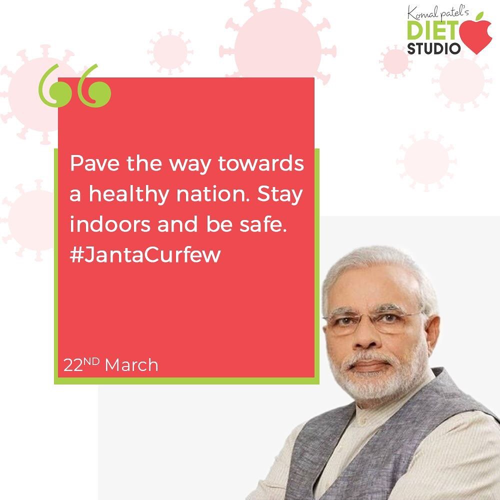I support #jantacurfew a great initiative by @narendramodi  Pave the way towards a healthy nation. Stay indoors and be safe.  #IndiaFightsCorona #JantaCurfew #JantaCurfew2020 #Coronavirus #komalpatel #diet #goodfood #eathealthy #goodhealth
