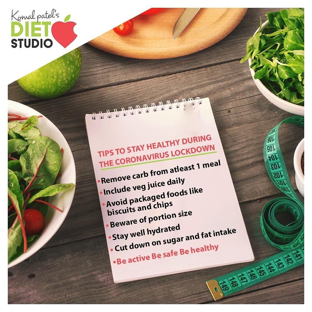 Tips to stay healthy during lockdown  #COVID19 #StayIndoor #StaySafe #komalpatel #onlineconsultation #dietitian #ahmedabad #dietclinic #dietplan #weightloss #pcos #diabetes #immunitydietplan