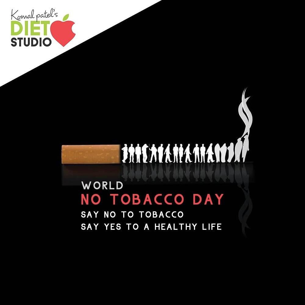 Say no to tobacco and yes to a healthy life.  #WorldNoTobaccoDay #NoTobaccoDay #AntiTobaccoDay #komalpatel #onlineconsultation #dietitian #ahmedabad #dietclinic #dietplan #weightloss #pcos #diabetes #immunitydietplan