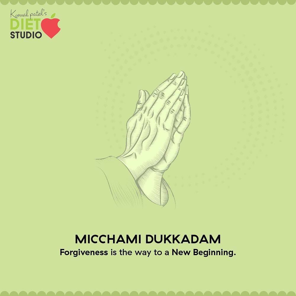 Forgiveness is the way to a new beginning.  #MicchamiDukkadam #Samvatsari #Samvatsari2020 #komalpatel #diet #goodfood #eathealthy #goodhealth