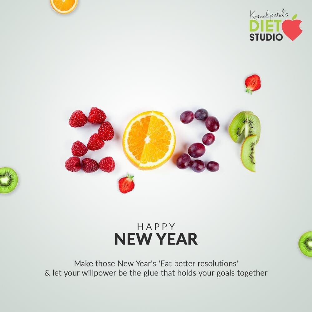 Make those New Year's 'Eat better resolutions' & let your willpower be the glue that holds your goals together  #HappyNewYear #NewYear2021 #ByeBye2020 #NewYear #Celebration #Love #Happy #Cheers #Joy #Happiness #FoodNCelebration #NewYearResolutions #EatHealthy #KomalpPatel #Diet #GoodFood #DietPlan #DietConsultation #SweatItOut #HustleToBounceBack