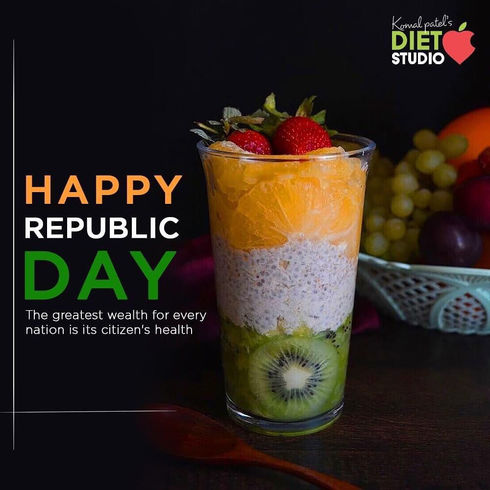 Komal Patel,  HappyRepublicDay, RepublicDayIndia, RepublicDay2021, India, JaiHind, KomalPatel, Diet, GoodFood, EatHealthy, GoodHealth, DietPlan, DietConsultation