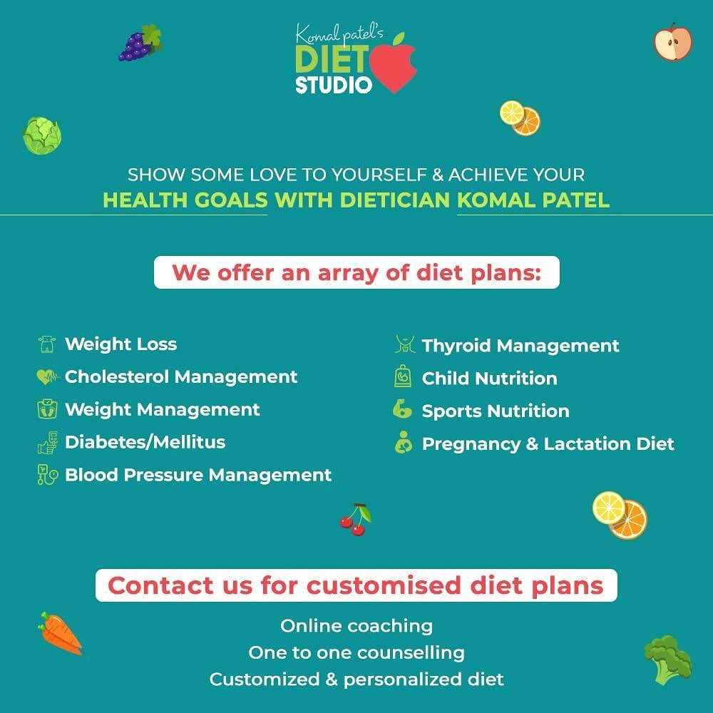 Adopt a healthy lifestyle and show some love to yourself with an array of diet plans that we have to offer. Get customised diet plans, achieve your health goals and feel fit and fabulous.    #KomalPatel #Diet #GoodFood #EatHealthy #GoodHealth #DietPlan #DietConsultation