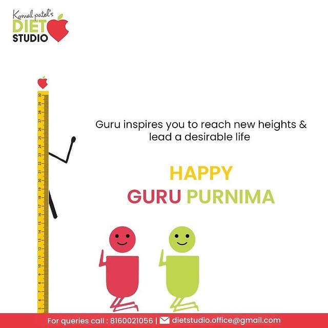 Guru inspires you to reach new heights & lead a desirable life   #GuruPurnima2021 #GuruPurnima #HappyGuruPurnima #GuruPoornima #Guru #Guide #KomalPatel #GoodHealth #DietPlan #DietConsultation