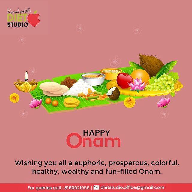 Wishing you all a euphoric, prosperous, colorful, healthy, wealthy and fun-filled Onam.  #HappyOnam #Onam2021 #Onam #Celebration #KomalPatel #GoodHealth #DietPlan #DietConsultation