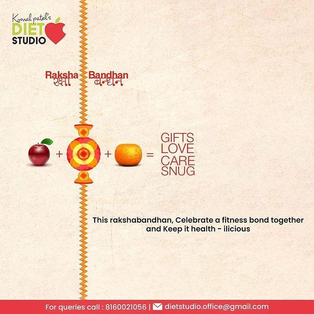 This rakshabandhan, Celebrate a fitness bond together and Keep it health – ilicious #HappyRakhshabandhan #Rakhi2021 #Rakshabandhan2021 #BrotherSister #SisterLove #BrotherLove #BondofForeverLove #ThreadofForeverLove #HappyRakhi #KomalPatel #GoodHealth #DietPlan #DietConsultation