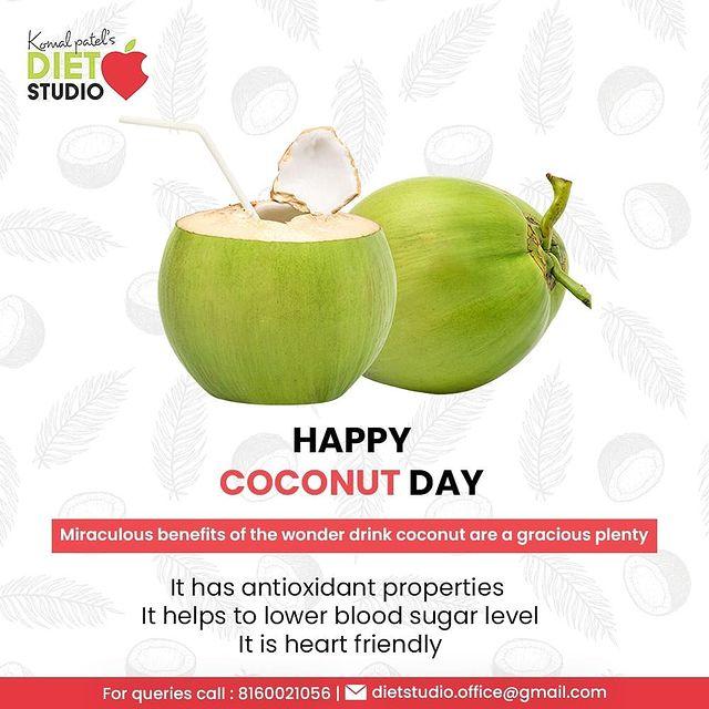 Komal Patel,  Coconut, CoconutWater, WonderDrink, CoconutDay, WorldCoconutDay, KomalPatel, GoodHealth, DietPlan, DietConsultation