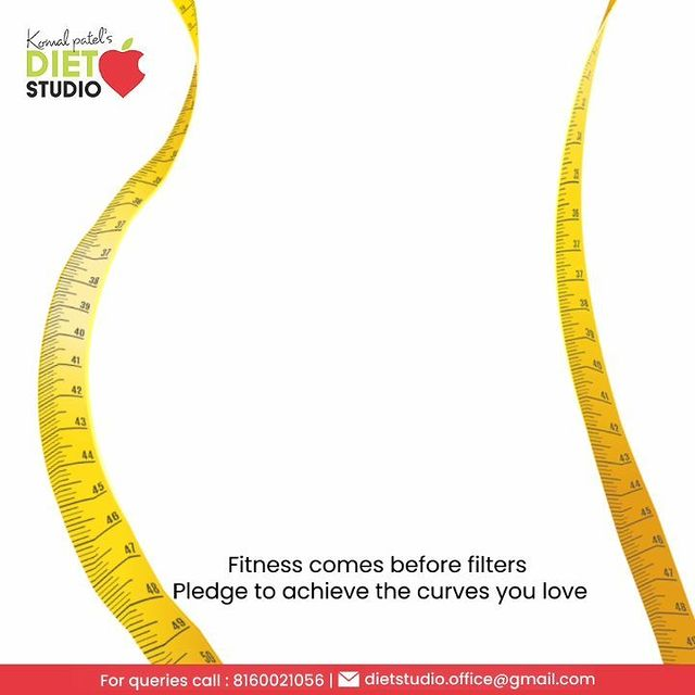 Health comes before beauty and fitness comes before cosmetics, make-up and filters. Pledge to achieve the curves you love without taking any short-cuts.   #FitnessBeforeFilters #HealthyLiving #PledgeToFitness #KomalPatel #GoodHealth #DietConsultation #HealthyEating #MindfulEating